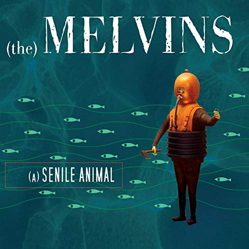The Melvins – (A) Senile Animal (2006)